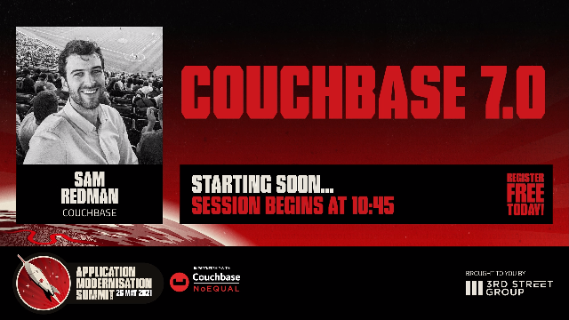 Couchbase 7.0 - Accelerating Digital Transformation