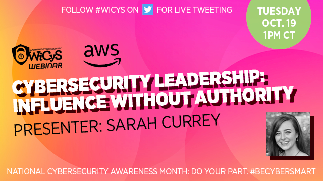 CyberSecurity Leadership: Influence without Authority