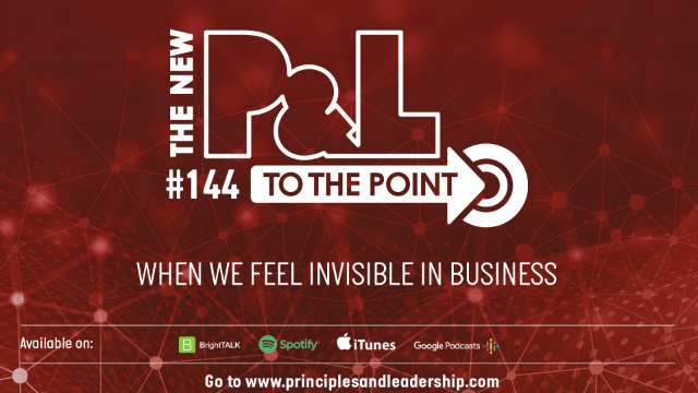 The New P&L TO THE POINT on When We Feel Invisible in Business