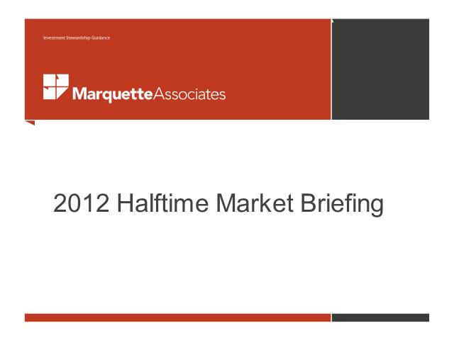 2012 Halftime Market Briefing