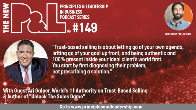 The New P&L speaks to Ari Galper, World's #1 Authority on Trust-Based Selling