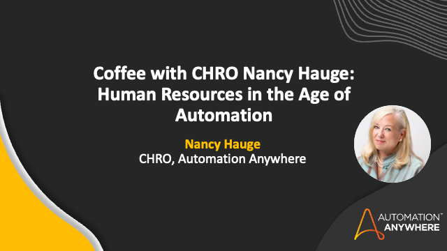 Coffee with CHRO Nancy Hauge: Human Resources in the Age of Automation