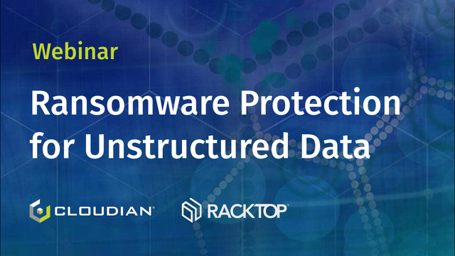 Ransomware Protection for Unstructured Data