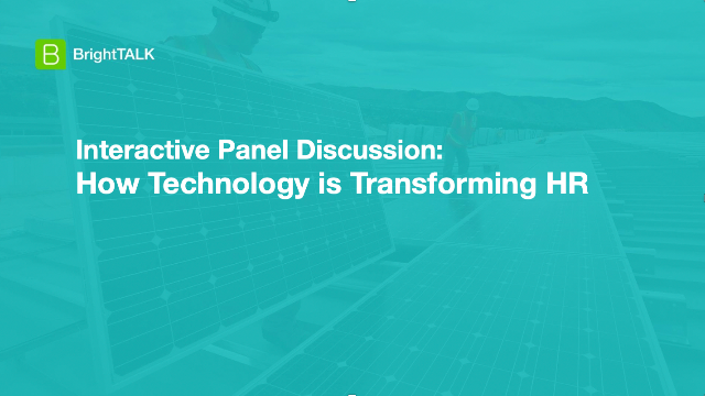 Panel Discussion: How Technology is Transforming HR