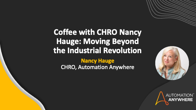 Coffee with CHRO Nancy Hauge: Moving Beyond the Industrial Revolution