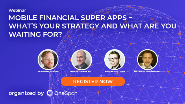 Mobile Financial Super Apps – What's Your Strategy and What Are You Waiting For?