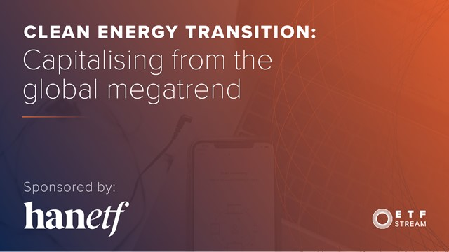 Clean energy transition: Capitalising from the global megatrend