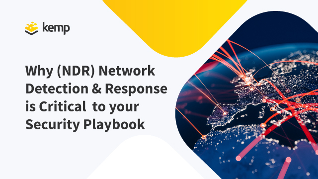Why Network Detection and Response (NDR) is Critical to your Security Playbook