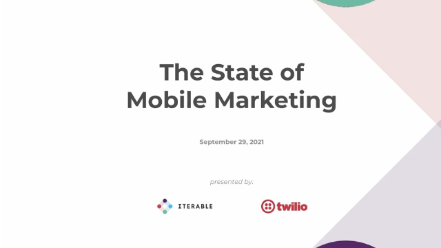 The State of Mobile Marketing