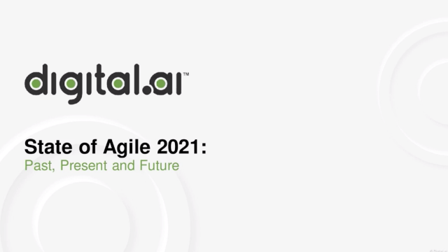 State of Agile 2021: Past, Present and Future