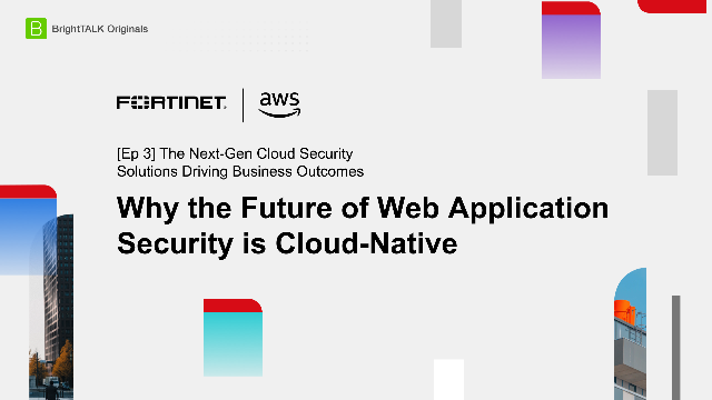 Why the Future of Web Application Security is Cloud-Native