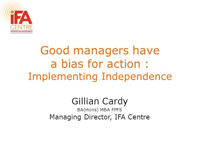 Good Managers Have A Bias For Action: Implementing Independence