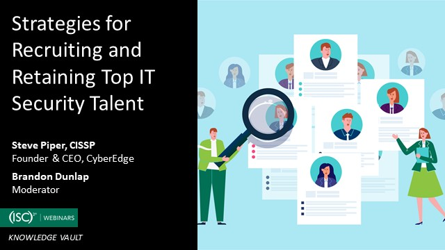 Strategies for Recruiting and Retaining Top IT Security Talent
