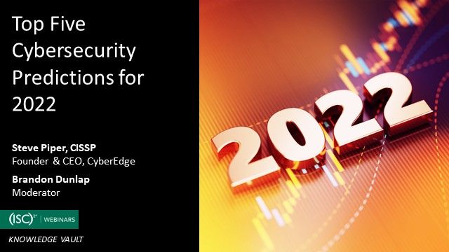 Top Five Cybersecurity Predictions for 2022