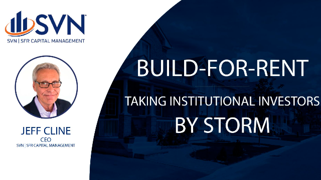 Build-for-Rent - Taking Institutional Investors by Storm