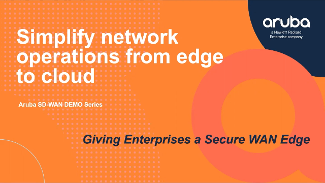 Simplify Network Operations from Edge to Cloud