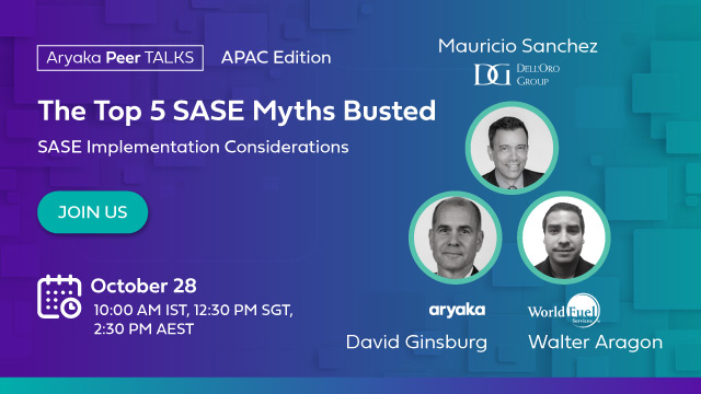 The Top 5 SASE Myths Busted: SASE Implementation Considerations (APAC Edition)
