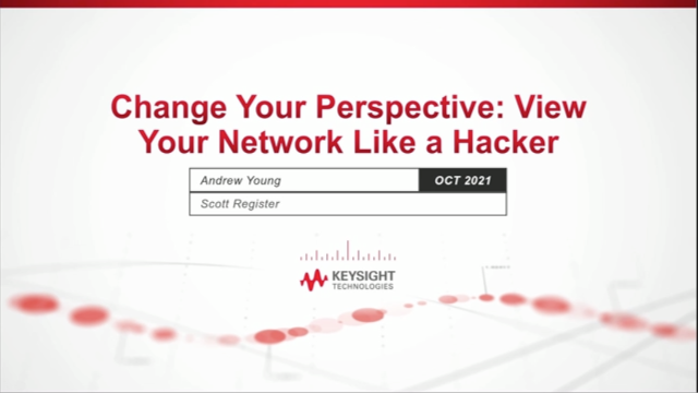 Change your perspective: View Your Network Like a Hacker