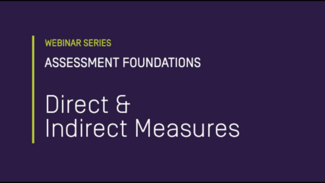 Assessment Foundations: Direct & Indirect Measures