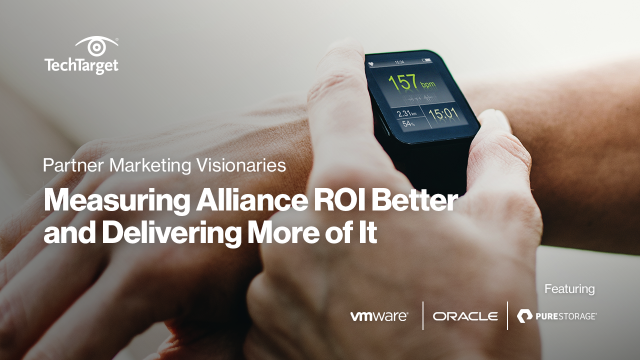 Partner Marketing Visionaries: Measuring Alliance ROI and Delivering More of it