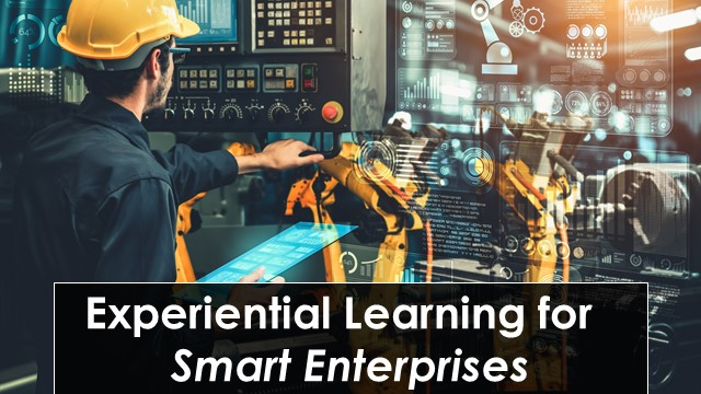 Experiential Learning for the Smart Enterprise (For USA)