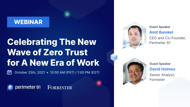 Celebrating The New Wave of Zero Trust  for A New Era of Work