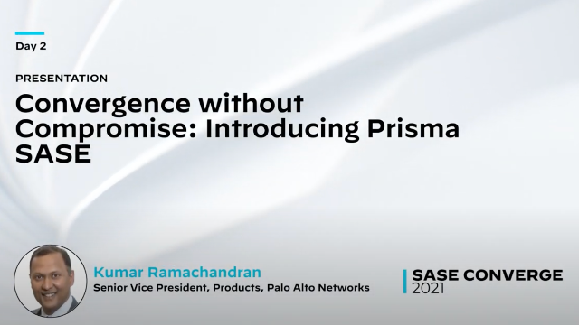 Convergence without Compromise: Introducing Prisma SASE