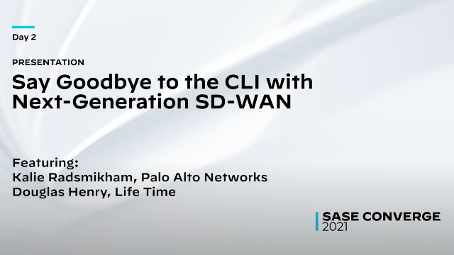 Say Goodbye to the CLI with Next-Generation SD-WAN