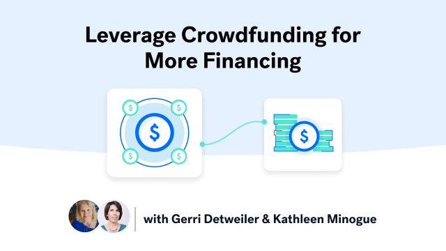 Leverage Crowdfunding for More Financing