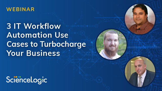 3 IT Workflow Automation Use Cases to Turbocharge Your Business