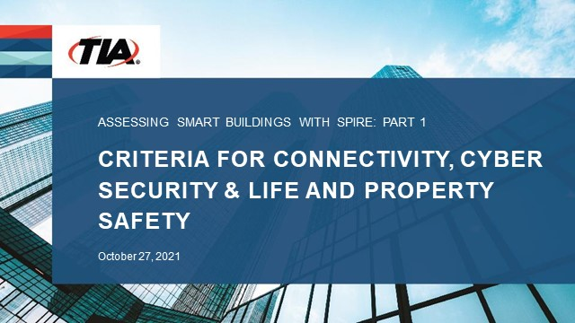 Assessing Smart Buildings With SPIRE: Connectivity, Cybersecurity, and Safety