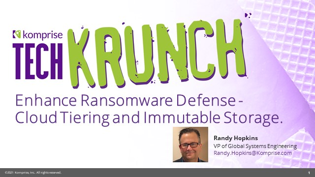Enhance Ransomware Defense - Cloud Tiering and Immutable Storage