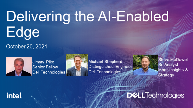 Delivering the AI-Enabled Edge with Dell Technologies