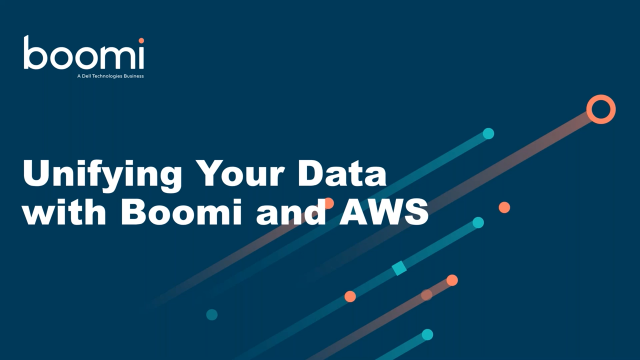 Unifying Your Data with Boomi and AWS
