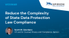 Reduce the Complexity of State Data Protection Law Compliance