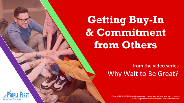 Getting Buy-In & Commitment from Others