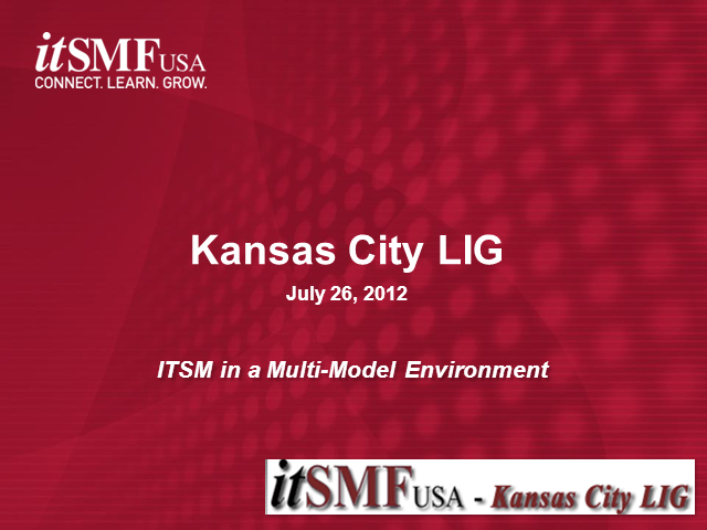 Kansas City IG: ITSM in a Multi-Model Environment
