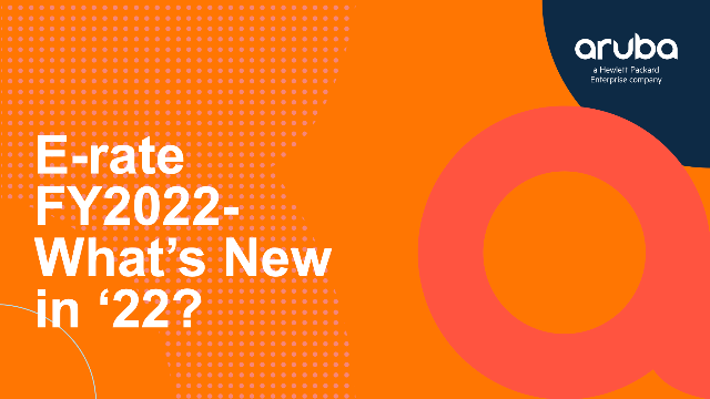 E-rate FY2022– What's New in '22