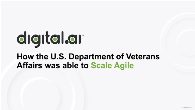 How the U.S. Department of Veterans Affairs was able to Scale Agile
