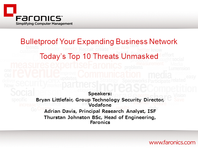 Today's Top 10 Threats Unmasked: Bullet-Proof Your Expanding Business Network
