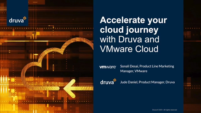 Accelerate your cloud journey with Druva and VMware protection