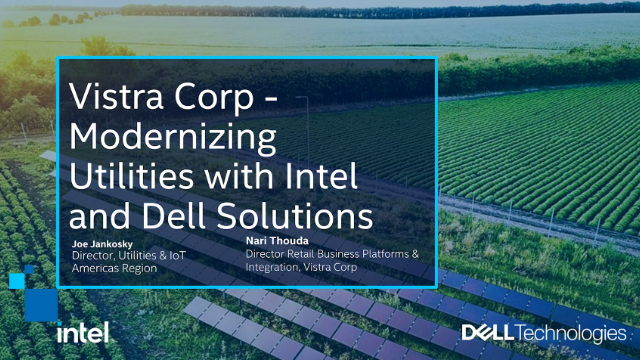 Vista Corp - Modernizing Utilities with Intel and Dell Solutions