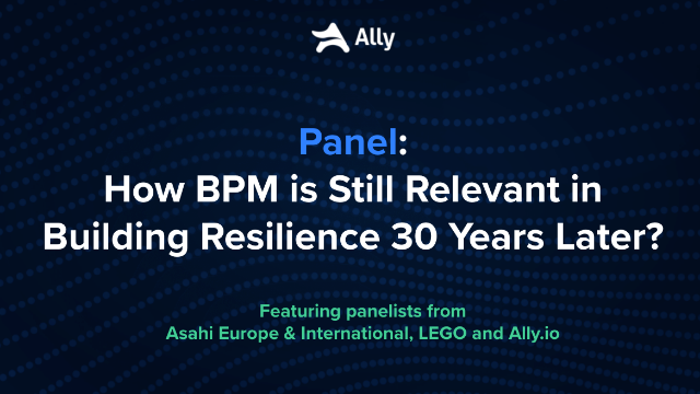 How BPM is Still Relevant in Building Business Resilience 30 Years Later?