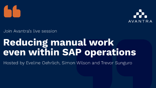 Reducing manual work even within SAP operations