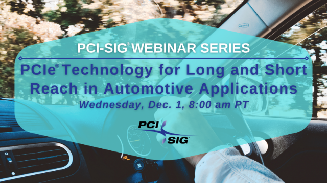 PCIe® Technology for Long and Short Reach in Automotive Applications
