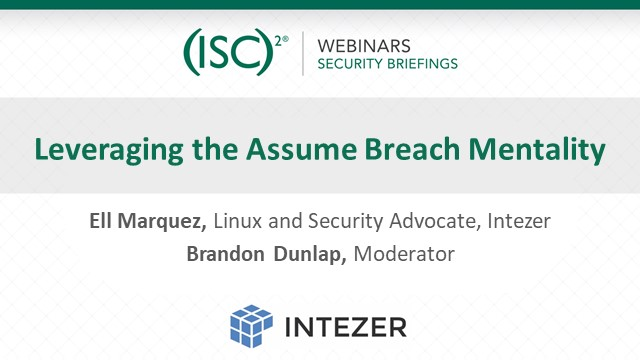 Leveraging the Assume Breach Mentality