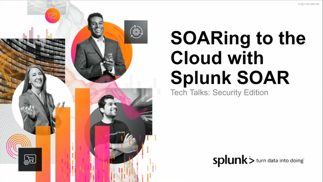 SOARing to the Cloud with Splunk SOAR