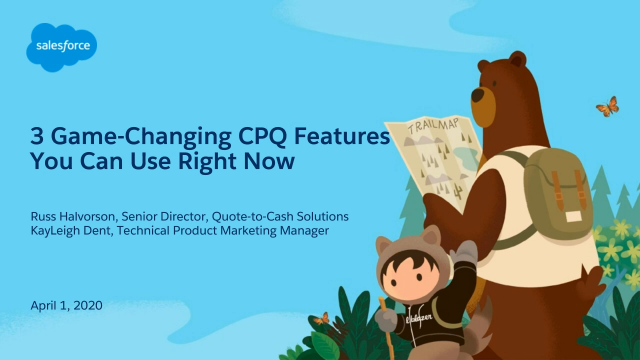 3 Game-Changing CPQ Features You Can Use Right Now
