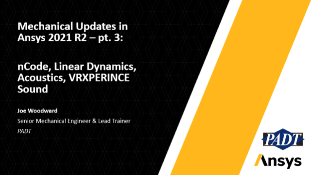 Mechanical Updates in Ansys 2021 R2 pt. 3:  nCode, Linear Dynamics & Acoustics