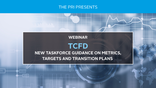 TCFD: new Taskforce guidance on metrics, targets and transition plans